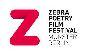CALL FOR ENTRIES: ZEBRA POETRY FILM FESTIVAL 2020