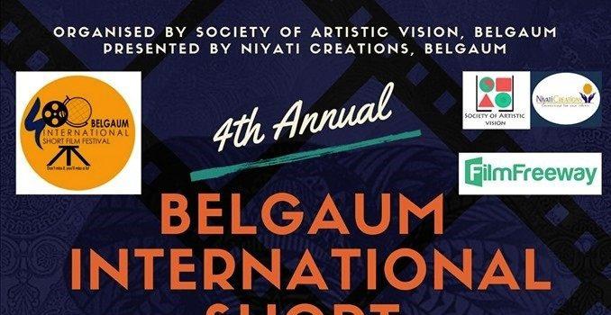 CALL FOR ENTRIES FOR THE 4th BELGAUM INTERNATIONAL SHORT FILM FESTIVAL