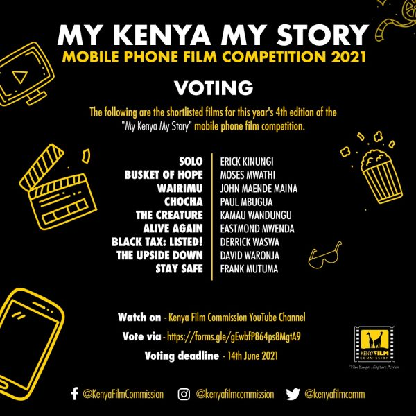 9 FILMS SHORTLISTED IN THE 4TH EDITION OF MY KENYA MY STORY MOBILE PHONE FILM COMPETITION