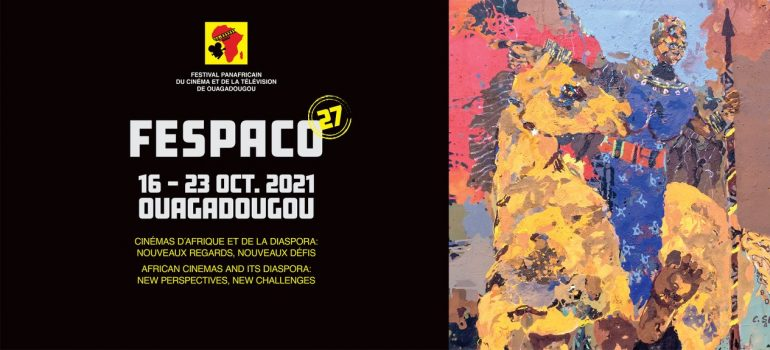 FESPACO 2021: 17 FILMS TO COMPETE IN PAN-AFRICAN FESTIVAL